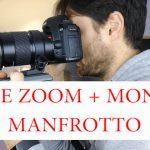 #48 – Zoom + monopé Manfrotto
